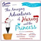 Original AMAZING ADVENTURES OF HARVEY AND THE PRINCESS Cast Recording Out 9/18