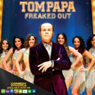 TOM PAPA: FREAKED OUT Now Available on Comedy Dynamics Platforms