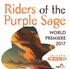 Arizona Opera Announces World Premiere of RIDERS OF THE PURPLE SAGE, 2/25