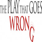 THE PLAY THAT GOES WRONG to Tour Australia