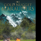Mary Karten Releases THE GOLD NUGGET MARAUDERS