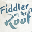 BWW Previews: FIDDLER ON THE ROOF at Ciampa Performing Arts Center