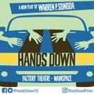 Warren Sonoda's HANDS DOWN to Premiere at Toronto Fringe Festival