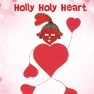 New Children's Book HOLLY HOLY HEART is Released