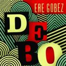 DEBO BAND to Release New Album 'Ere Gobez,' 5/20
