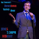 Rob Cantrell, Jaboukie Young-White, Paganomation and More Set for DOWNTOWN VARIETY HOUR at UCB Theatre