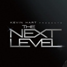Comedy Central Premieres New Series KEVIN HART PRESENTS: THE NEXT LEVEL 6/18