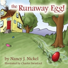 THE RUNAWAY EGG! Lands Just in Time for Easter