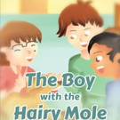 William Surles Pens New Children's Book, THE BOY WITH THE HAIRY MOLE