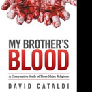 David Cataldi Pens MY BROTHER'S BLOOD