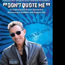 DON'T QUOTE ME is Released
