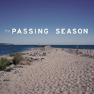 THE PASSING SEASON, Featuring Stage Stars, Premieres On iTunes and Amazon