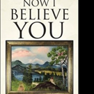 Rebecca Gordon and Darlene Kinson Release NOW I BELIEVE YOU