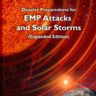 Dr. Arthur Bradley Launches DISASTER PREPAREDNESS FOR EMP ATTACKS AND SOLAR STORMS