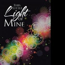 Claire Horne Releases THIS LITTLE LIGHT OF MINE