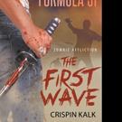 Crispin Kalk Pens 'The Apocalypse Novels Formula 51, Zombie Affliction: The First Wave'