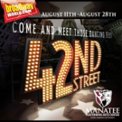 42ND STREET to Open Manatee Performing Arts Center's 2016-17 Season