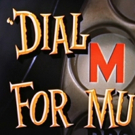 HCCT to Present DIAL M FOR MURDER, 2/18-3/6