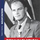 Charles Liteky Releases 'Renunciation'