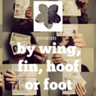The Ume Group to Stage BY WING, FIN, HOOF, OR FOOT This June