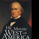 'He Moved West with America' is Released