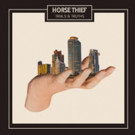 Horse Thief's 'Little One' Debuts Today, Trials And Truths Out 1/27