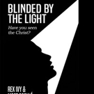 Rex Ivy & Moot Booxle Announce BLINDED BY THE LIGHT