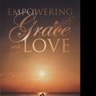Mark Twain Cutshaw Releases EMPOWERING GRACE AND LOVE
