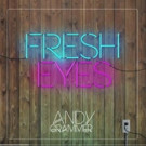 Andy Grammer Debuts New Single 'Fresh Eyes'; Announces TODAY Appearance
