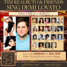 Tim Realbuto and Guests to Celebrate Demi Lovato at Feinstein's/54 Below