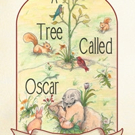 A TREE CALLED OSCAR is Released