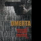 New Crime Novel, OMERTA is Released