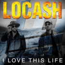LOCASH Tops Music Row Country Breakout Chart with 'I Love This Life'