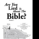 Leif Werner Says ARE YOU LIED TO ABOUT THE BIBLE: VOLUME 1