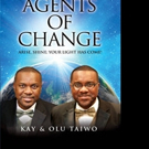 AGENTS OF CHANGE is Released