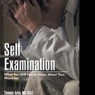 Thomas Arno, MD FACC Shares SELF EXAMINATION