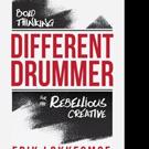 Erik Lokkesmoe's DIFFERENT DRUMMER is Released, Today