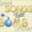 Theater Works to Present GREAT SONGS FROM BOMB SHOWS This Month