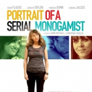 Lesbian Romantic Comedy PORTRAIT OF A SERIAL MONOGAMIST Coming to DVD & VOD