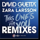 David Guetta Unveils Remix Package for THIS ONE'S FOR YOU