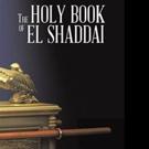 Efren Gamboa Pens THE HOLY BOOK OF EL SHADDAI