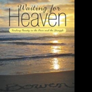 Heather Gillis' WAITING FOR HEAVEN Receives New Marketing Push