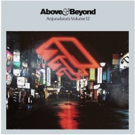 Above & Beyond Releases ANJUNABEATS VOLUME 12 Compilation
