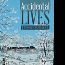 ACCIDENTAL LIVES is Released