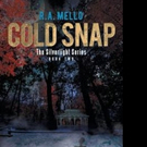 R. A. Mello Releases COLD SNAP