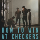 International Drama HOW TO WIN AT CHECKERS Coming to DVD/VOD 2/2