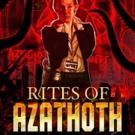 Frank Cavallo Announces 'Rites of Azathoth'