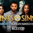 Principal Photography Wraps on Bounce TV's First Original Drama Series SAINTS & SINNERS