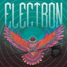 Electron Comes to the Fox Theatre Tonight
