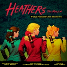 ON THE RECORD: Heathers: The Musical